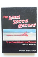 THE LAND SPEED RECORD - SOUND BARRIER AND BEYOND.(Holthusen 1986)